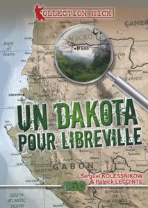 Un Dakota pour Libreville éditions RIC