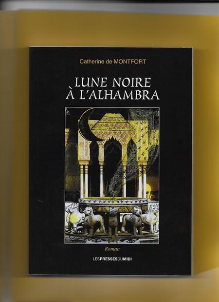 Bis_LUNE NOIRE ALHAMBRA .1 C.de Montfort