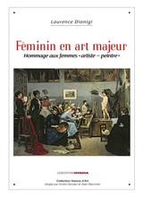 Couverture Feminin en art majeur de Laurence Dionigi