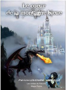 LE COEUR DE LA MONTAGNE BLEUE Loughani Patricia