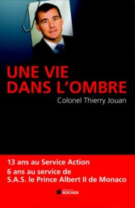 Une vie dans l'ombre Thierry Jouan
