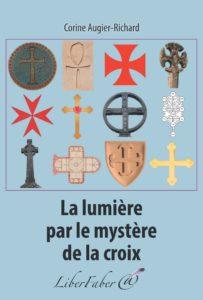 La lumière par le mystère de croix