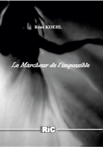 marcheur de l'impossible