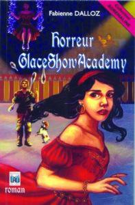 Horreur glace show academy Fabienne Dalloz