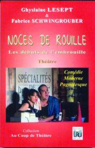 Noces de Rouille Ghyslaine Lesept