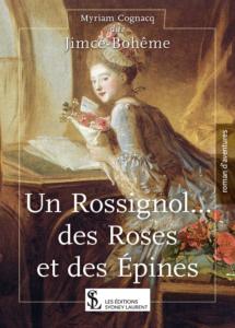 Un Rossignol des Roses et des épines... (1)