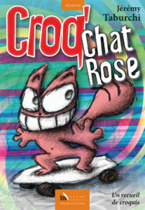 Croq'Chat Rose de Jérémy Taburchi