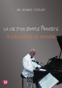 vie d'un simple pianiste