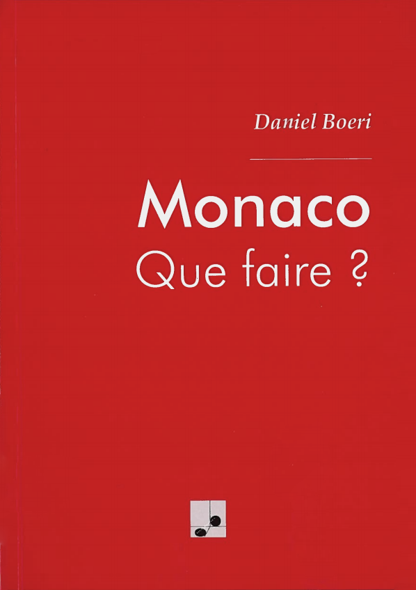 Monaco, Que Faire?