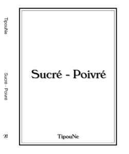 Sucré - Poivré